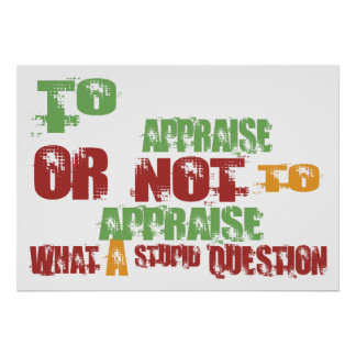 To Appraise Poster