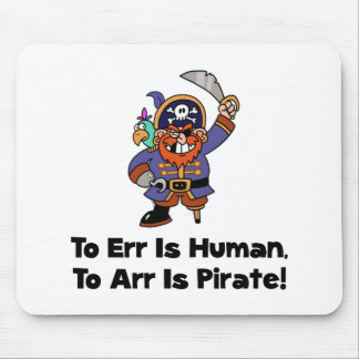 To Arr Is Pirate Cartoon Mouse Pad