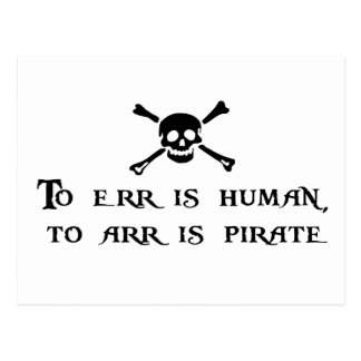 To Arr Is Pirate Postcard
