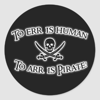 To Arr is Pirate! Sticker