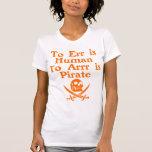 To Arrr Is Pirate Ladies Petite Tees