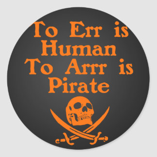 To Arrr Is Pirate Stickers