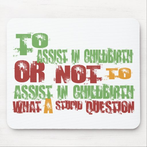 To Assist in Childbirth Mouse Mat