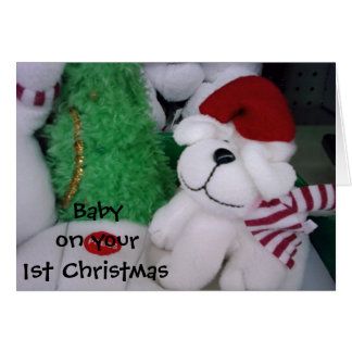 """TO BABY ON """"YOUR FIRST CHRISTMAS"""" CARD"""