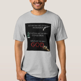 To be a God T-Shirt
