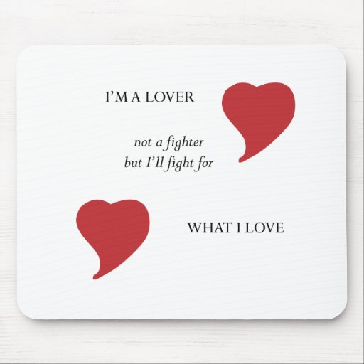 To be a Lover Mouse Pad