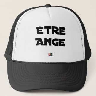 TO BE ANGEL - Word games - François City Trucker Hat