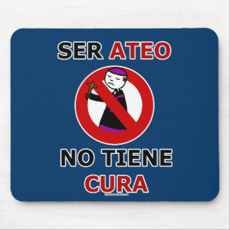 To be atheistic does not have cures mouse pad