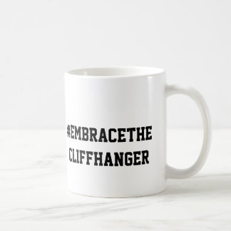 To be continued #EmbraceTheCliffhanger Classic White Coffee Mug