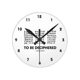 To Be Deciphered (Jules Verne Runic Cryptogram) Round Clocks