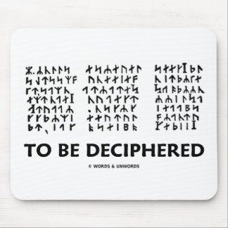To Be Deciphered (Jules Verne Runic Cryptogram) Mousepads