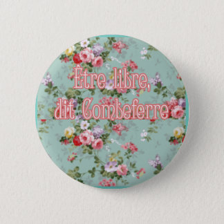 to be free pinback button