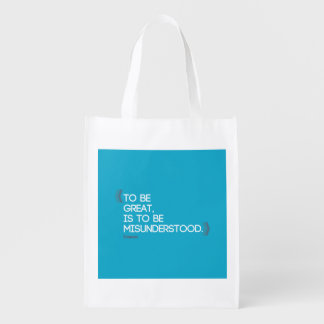 To be great is to be misunderstood Emerson quote Reusable Grocery Bag