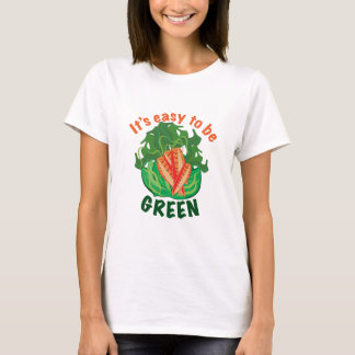 To Be Green T-Shirt