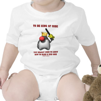 To Be King Of Code Really Need To Know Slice Dice Baby Bodysuits