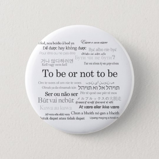 To Be Or Not To Be in Many Languages Button