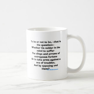 To be or not to be, --that is the question coffee mug