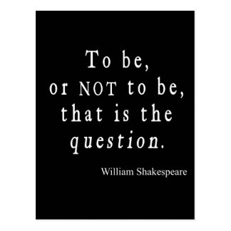 To Be or Not to Be That Question Shakespeare Quote Postcard