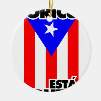 To be Puerto Rican this Brutal one Ceramic Ornament