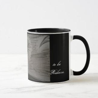 to be Reborn Mug