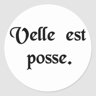 To be willing is to be able. classic round sticker