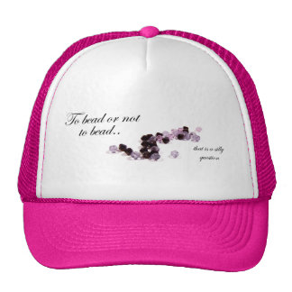 To bead or not to bead hat