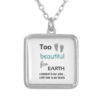 To Beautiful For Earth Silver Plated Necklace