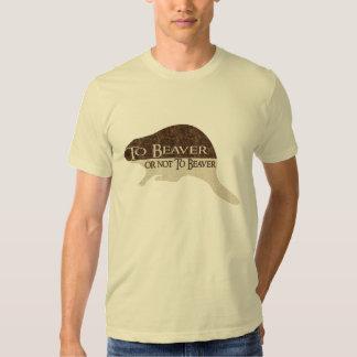 To Beaver or not To Beaver Tee Shirt