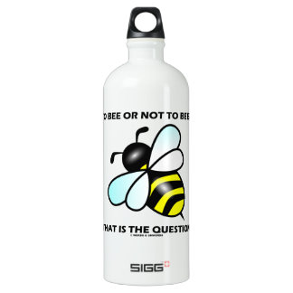 To Bee Or Not To Bee? That Is The Question (Bee) SIGG Traveler 1.0L Water Bottle