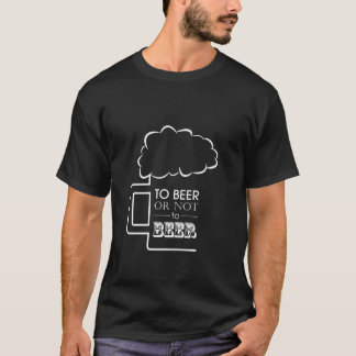 To Beer 02 • Basic Dark T-Shirt