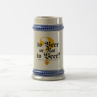 To Beer or not to Beer? Stein by Señor Smith 18 Oz Beer Stein