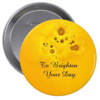 To Brighten Your Day Sunflower Button