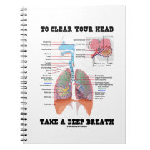 To Clear Your Head Take A Deep Breath Notebook