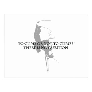 To Climb or Not to Climb.. Postcard