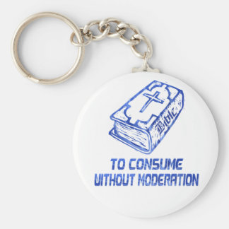 To consume without modération Bleu Keychain