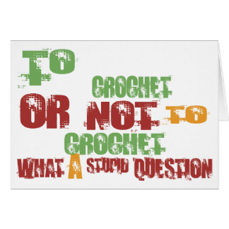 To Crochet Greeting Card