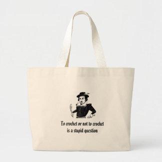 """To crochet or not to crochet"" crocheting bag"