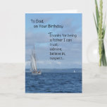 """To Dad, On Your Birthday Card<br><div class=""""desc"""">A birthday wish and """"thank you"""" for being such a wonderful father. """"Thanks for being a father I can trust, admire, believe in, respect…"""" Inside: """"and love so very much! Happy Birthday, with love forever."""" Photo of a sailboat. Infinnite products feature the work of top-selling inspirational writer Paula Finn. If...</div>"""