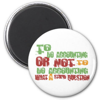 To Do Accounting 2 Inch Round Magnet