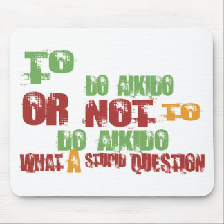 To Do Aikido Mouse Pads