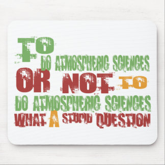 To Do Atmospheric Sciences Mouse Pad