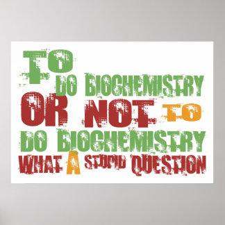 To Do Biochemistry Posters