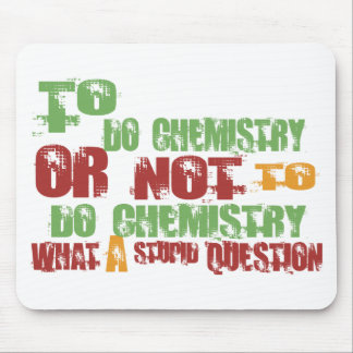 To Do Chemistry Mouse Pad
