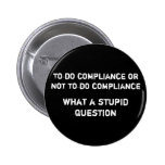 To do compliance or not to do compliance what a... pin