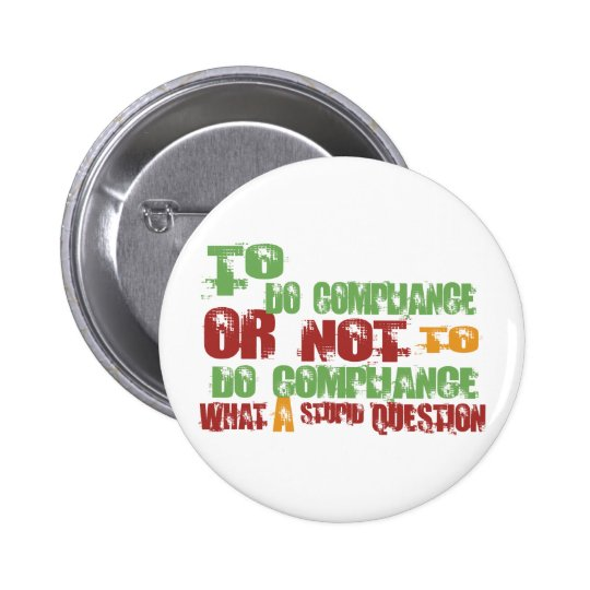 To Do Compliance Pinback Button