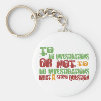 To Do Investigations Keychain