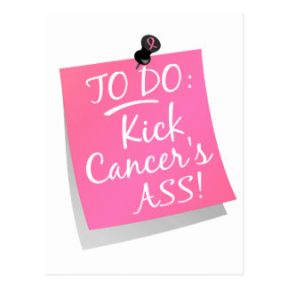 To Do - Kick Cancer's Ass Breast 2 Postcard