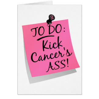 To Do - Kick Cancer's Ass Breast Card