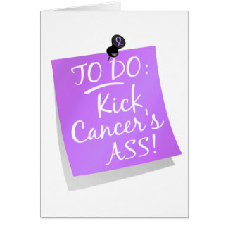 To Do - Kick Cancer's Ass General Cancer Card