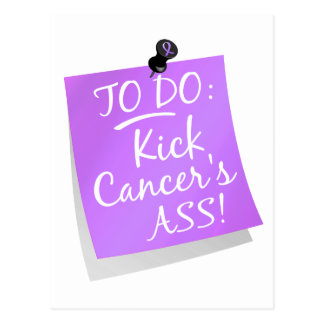 To Do - Kick Cancer's Ass General Cancer Postcard